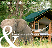 Luxury Travel with Abercrombie & Kent
